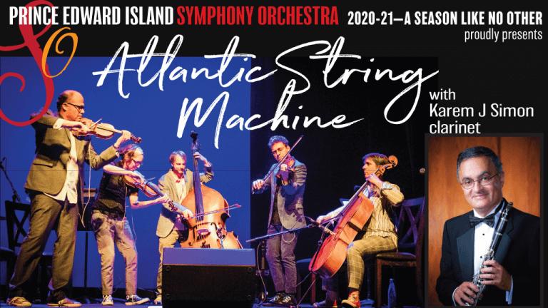 Atlantic String Machine at the Confederation Centre with Karem Simon